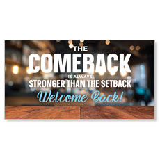 The Comeback Welcome