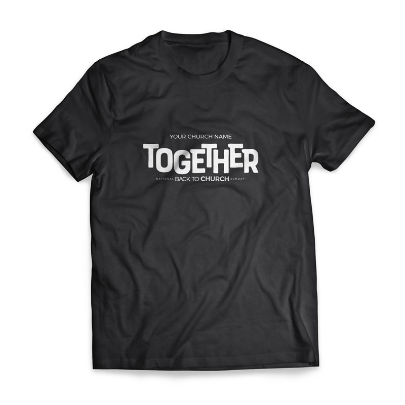 T-Shirts, Back To Church Sunday, BTCS Together - Large, Large (Unisex)